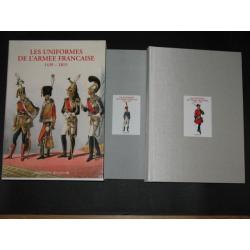 Les Uniformes de l'armée française de 1439 à 1815, 2 tomes, 730 pages.