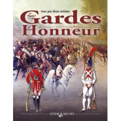 Les Gardes d'Honneur vues par deux artistes, 700 pages.