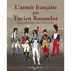 L'armée française par Lucien Rousselot, 936 pages.
